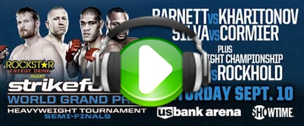It's Time! Episódio 33: Análise do Strikeforce Heavyweight GP Semifinals