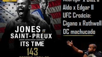 Podcast It's Time! Episódio 143: Lesão de Cormier e Jones-OSP; Aldo-Edgar 2 no UFC 200; Ingressos do UFC 198